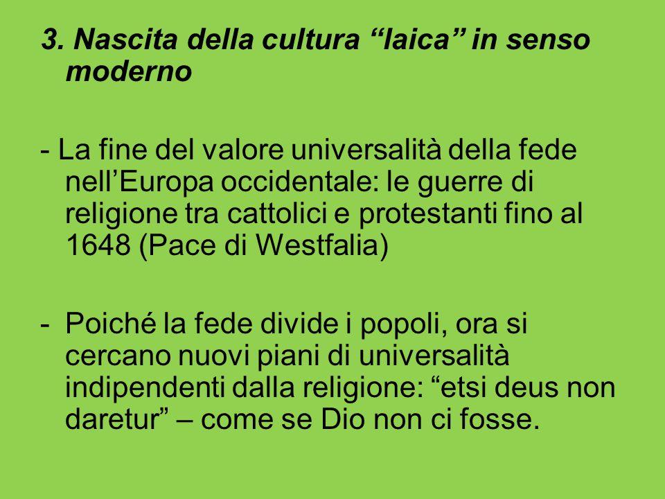 3. Nascita della cultura laica in senso moderno