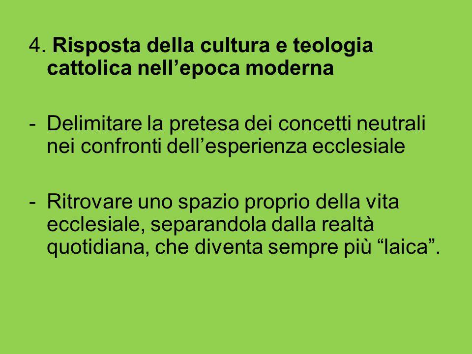 4. Risposta della cultura e teologia cattolica nell'epoca moderna