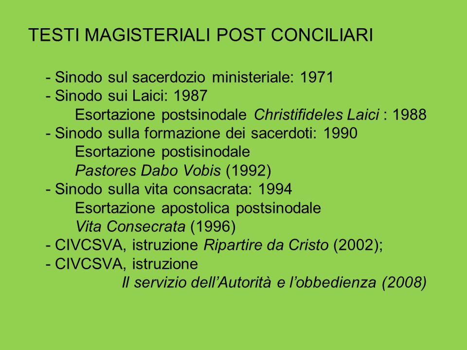 TESTI MAGISTERIALI POST CONCILIARI