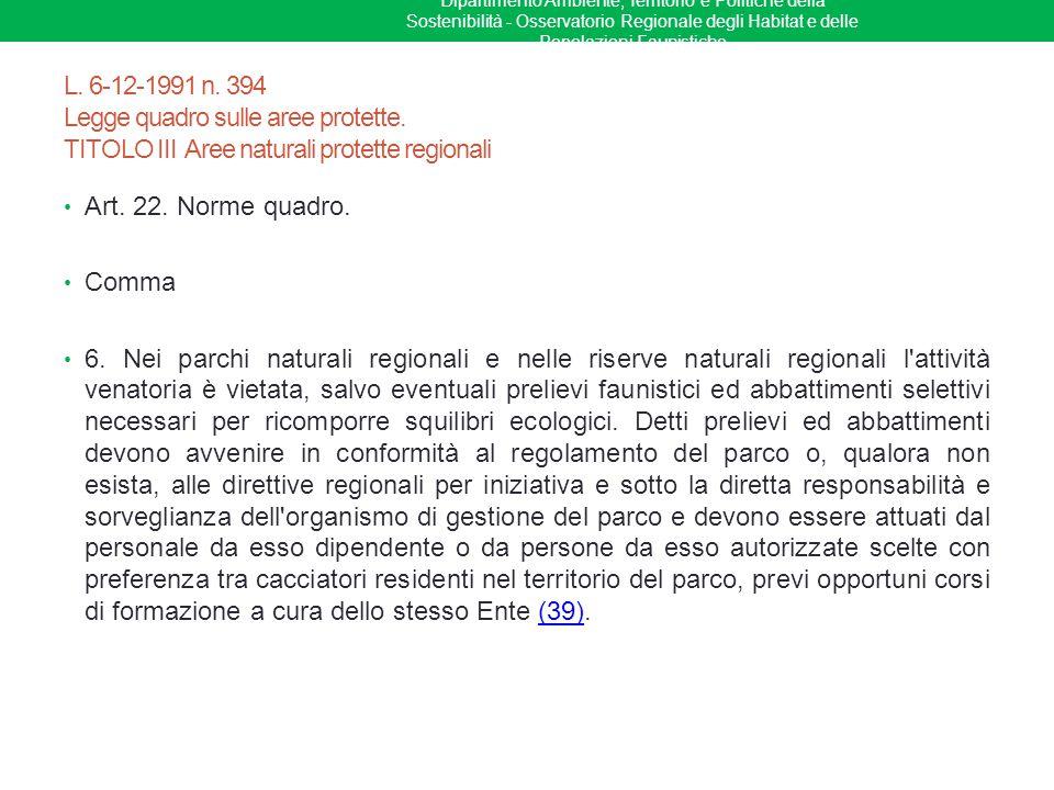 Dipartimento Ambiente, Territorio e Politiche della Sostenibilità - Osservatorio Regionale degli Habitat e delle Popolazioni Faunistiche