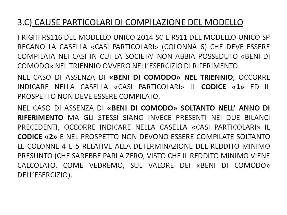 3.C) CAUSE PARTICOLARI DI COMPILAZIONE DEL MODELLO