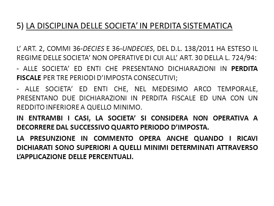 5) LA DISCIPLINA DELLE SOCIETA' IN PERDITA SISTEMATICA