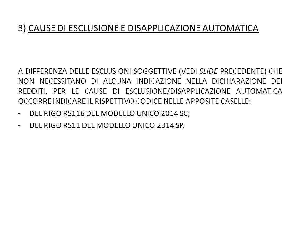 3) CAUSE DI ESCLUSIONE E DISAPPLICAZIONE AUTOMATICA