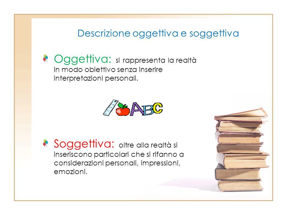 Descrizione oggettiva e soggettiva