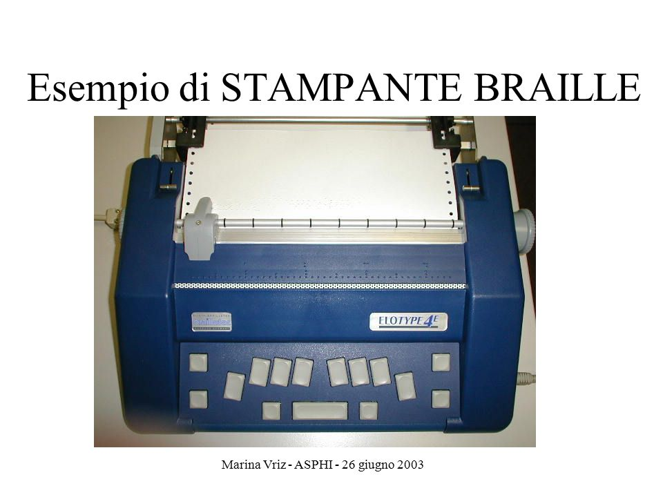 Esempio di STAMPANTE BRAILLE