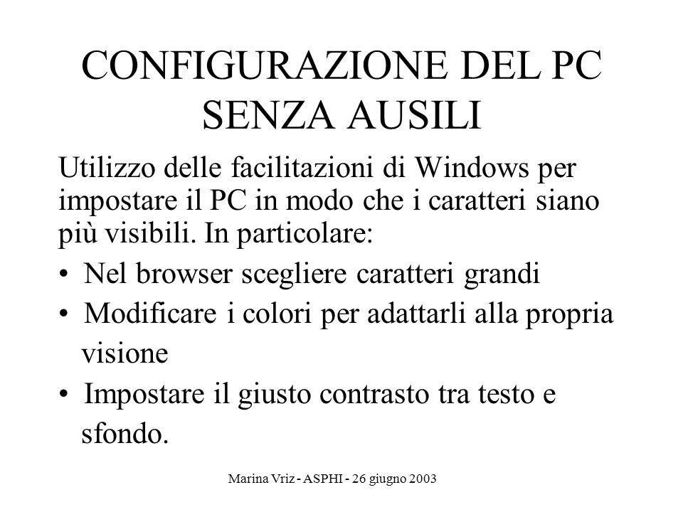 CONFIGURAZIONE DEL PC SENZA AUSILI