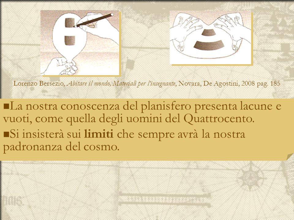 Lorenzo Bersezio, Abitare il mondo, Materiali per l'insegnante, Novara, De Agostini, 2008 pag. 185
