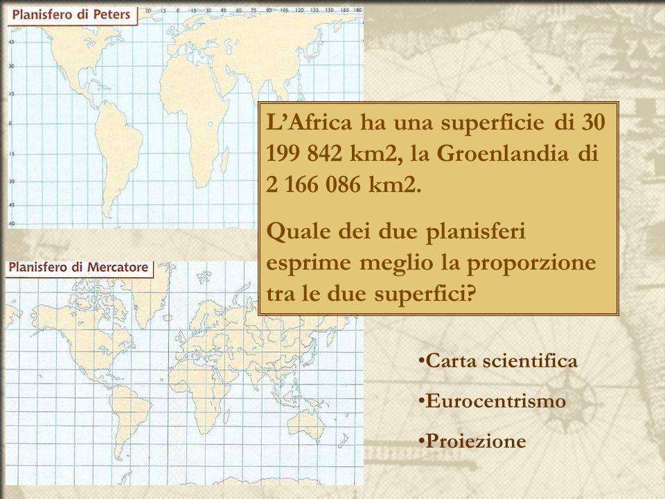 L'Africa ha una superficie di 30 199 842 km2, la Groenlandia di 2 166 086 km2.