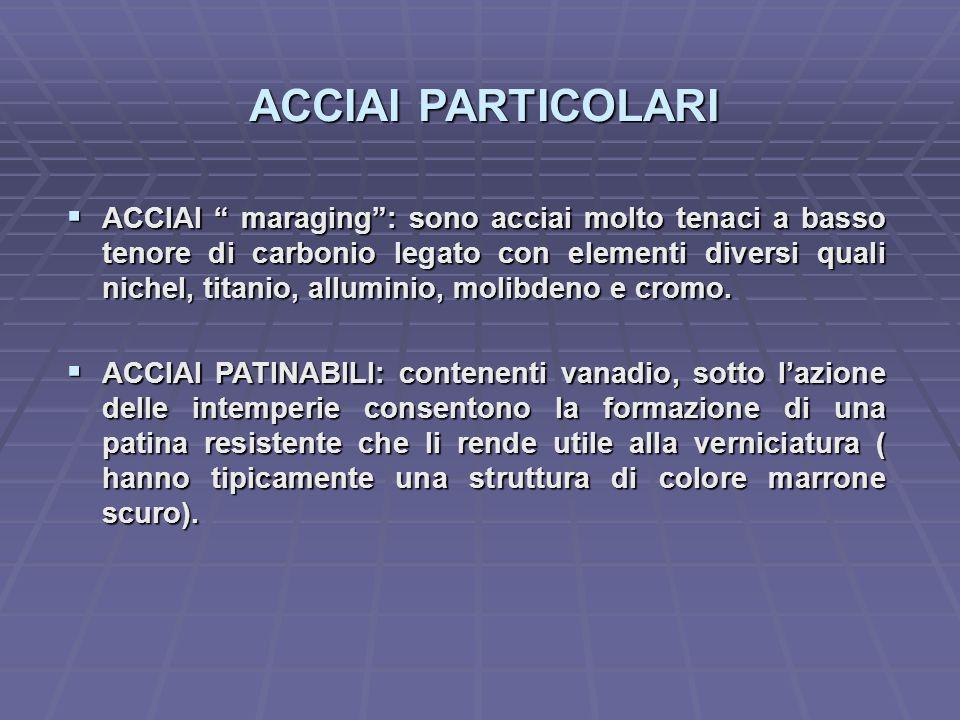 ACCIAI PARTICOLARI