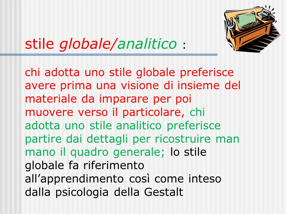 stile globale/analitico :