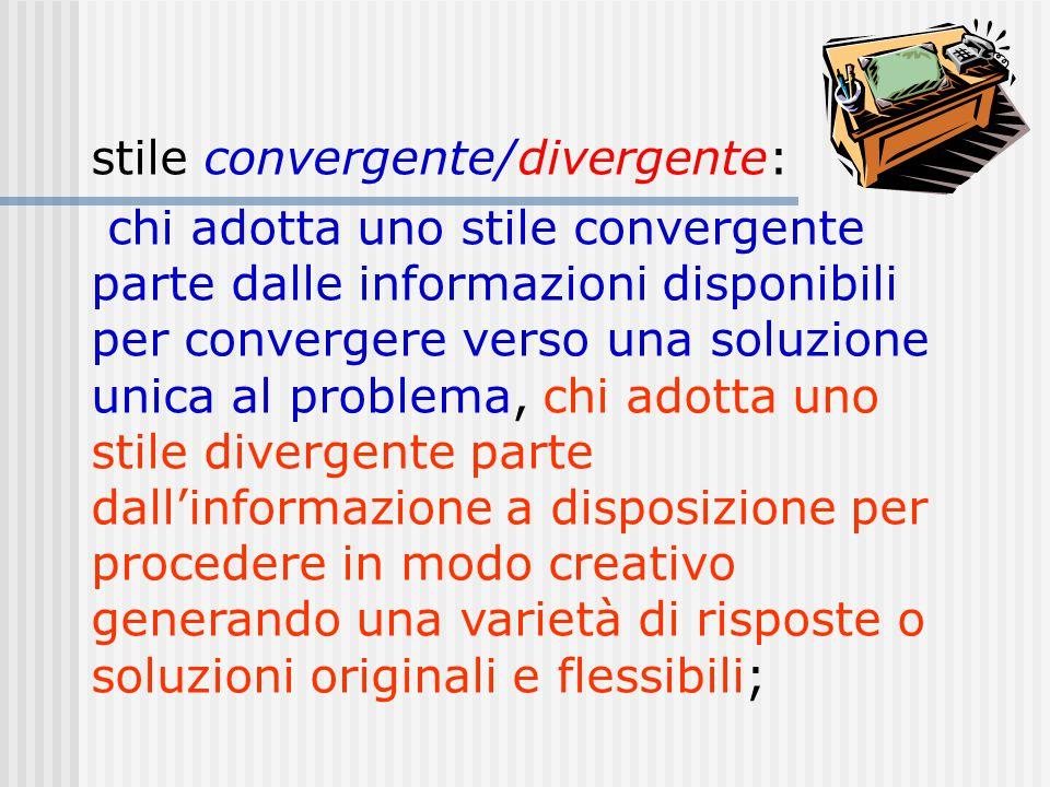 stile convergente/divergente: