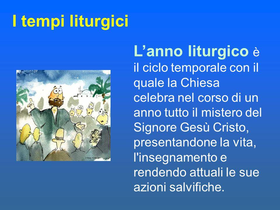I tempi liturgici
