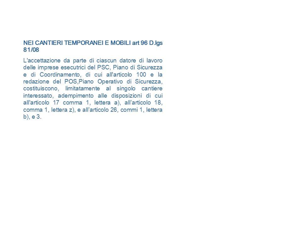 NEI CANTIERI TEMPORANEI E MOBILI art 96 D.lgs 81/08