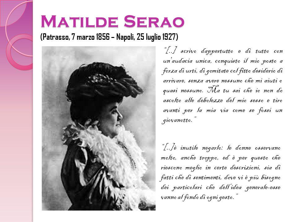 Matilde Serao (Patrasso, 7 marzo 1856 – Napoli, 25 luglio 1927)