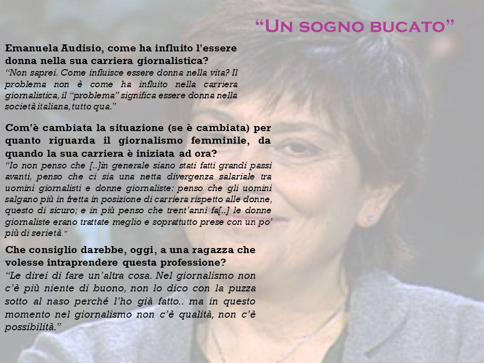 Un sogno bucato Emanuela Audisio, come ha influito l essere donna nella sua carriera giornalistica