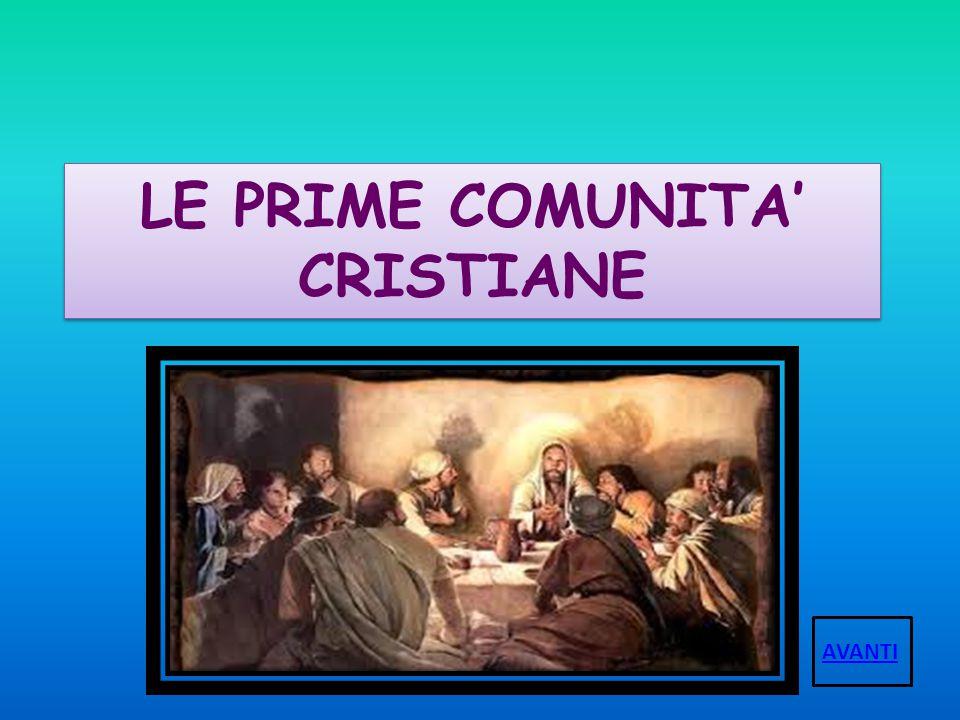 LE PRIME COMUNITA' CRISTIANE