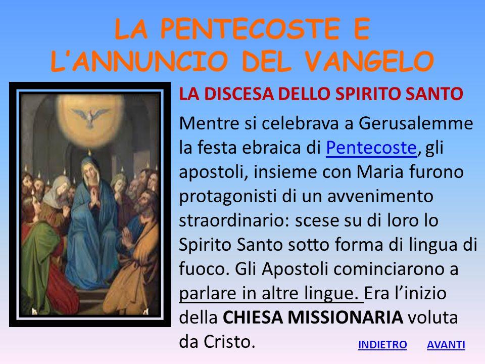 LA PENTECOSTE E L'ANNUNCIO DEL VANGELO