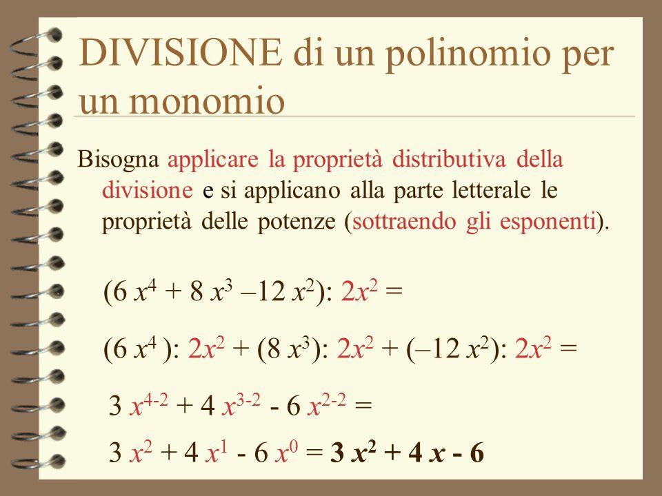 DIVISIONE di un polinomio per un monomio