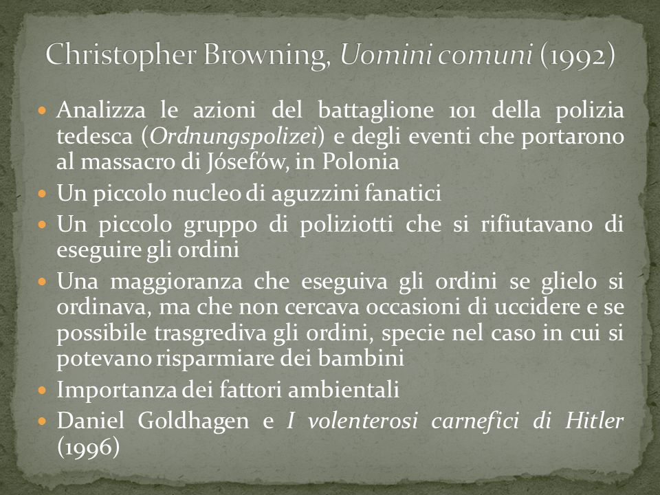 Christopher Browning, Uomini comuni (1992)
