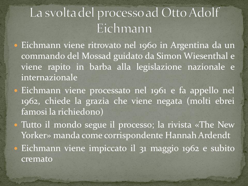 La svolta del processo ad Otto Adolf Eichmann