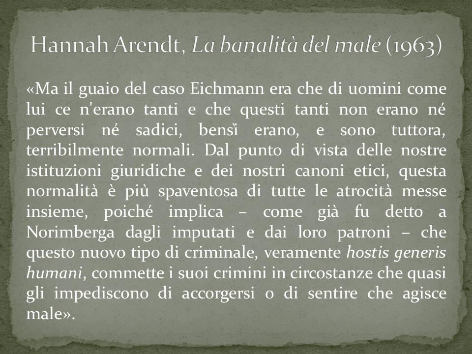 Hannah Arendt, La banalità del male (1963)