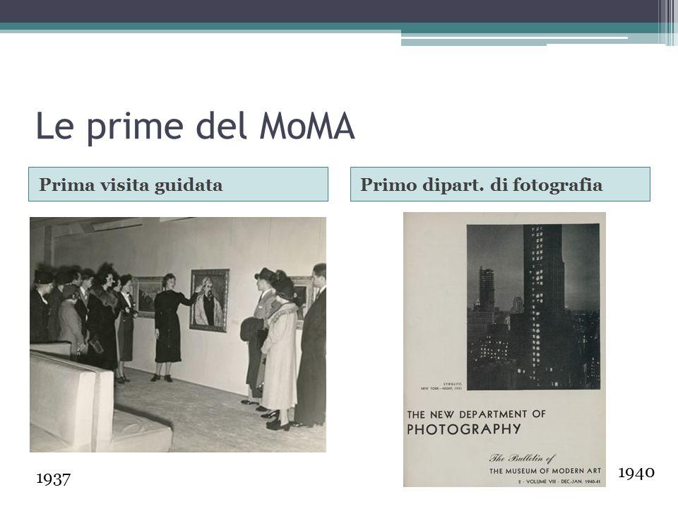 Le prime del MoMA Prima visita guidata Primo dipart. di fotografia