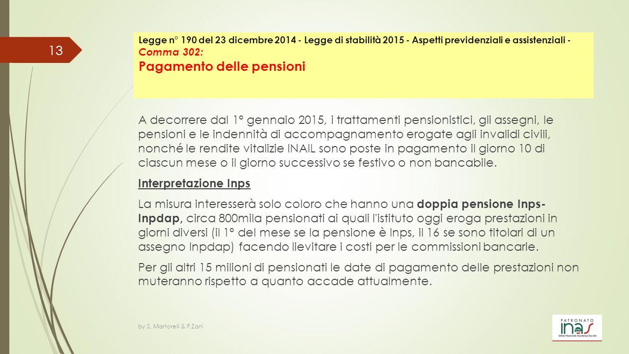 Legge n° 190 del 23 dicembre 2014 - Legge di stabilità 2015 - Aspetti previdenziali e assistenziali - Comma 302: Pagamento delle pensioni