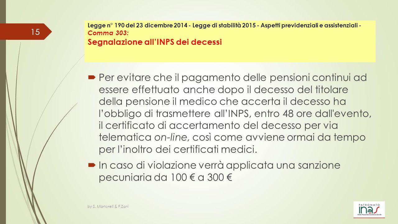 Legge n° 190 del 23 dicembre 2014 - Legge di stabilità 2015 - Aspetti previdenziali e assistenziali - Comma 303: Segnalazione all'INPS dei decessi