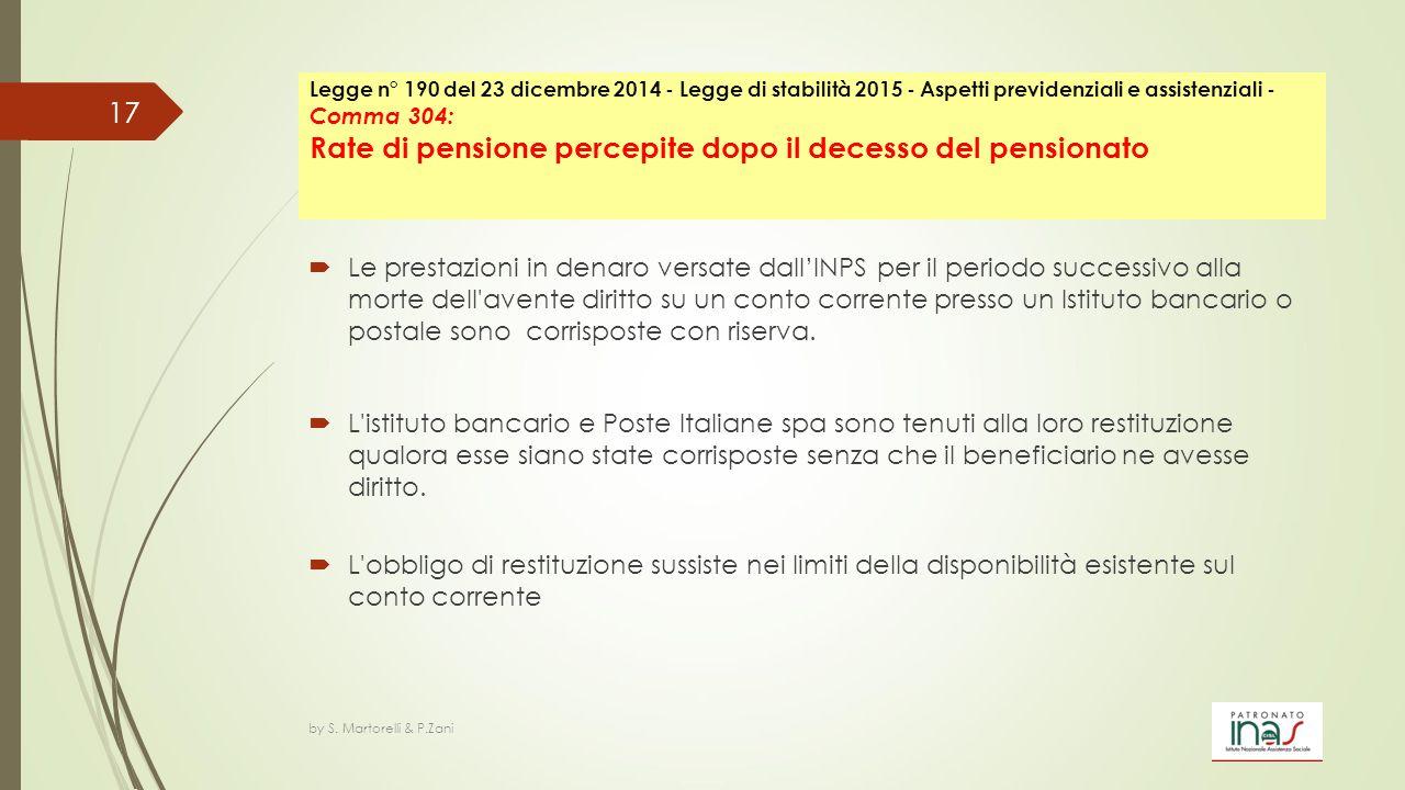 Legge n° 190 del 23 dicembre 2014 - Legge di stabilità 2015 - Aspetti previdenziali e assistenziali - Comma 304: Rate di pensione percepite dopo il decesso del pensionato