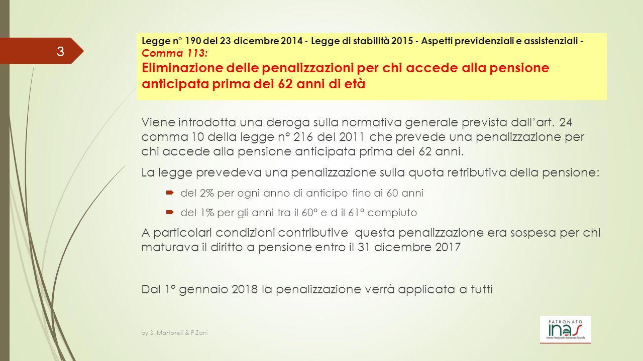 Dal 1° gennaio 2018 la penalizzazione verrà applicata a tutti