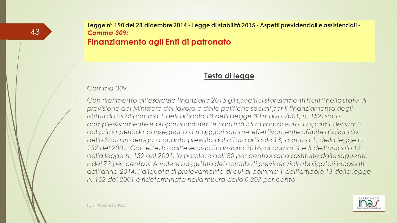 Legge n° 190 del 23 dicembre 2014 - Legge di stabilità 2015 - Aspetti previdenziali e assistenziali - Comma 309: Finanziamento agli Enti di patronato