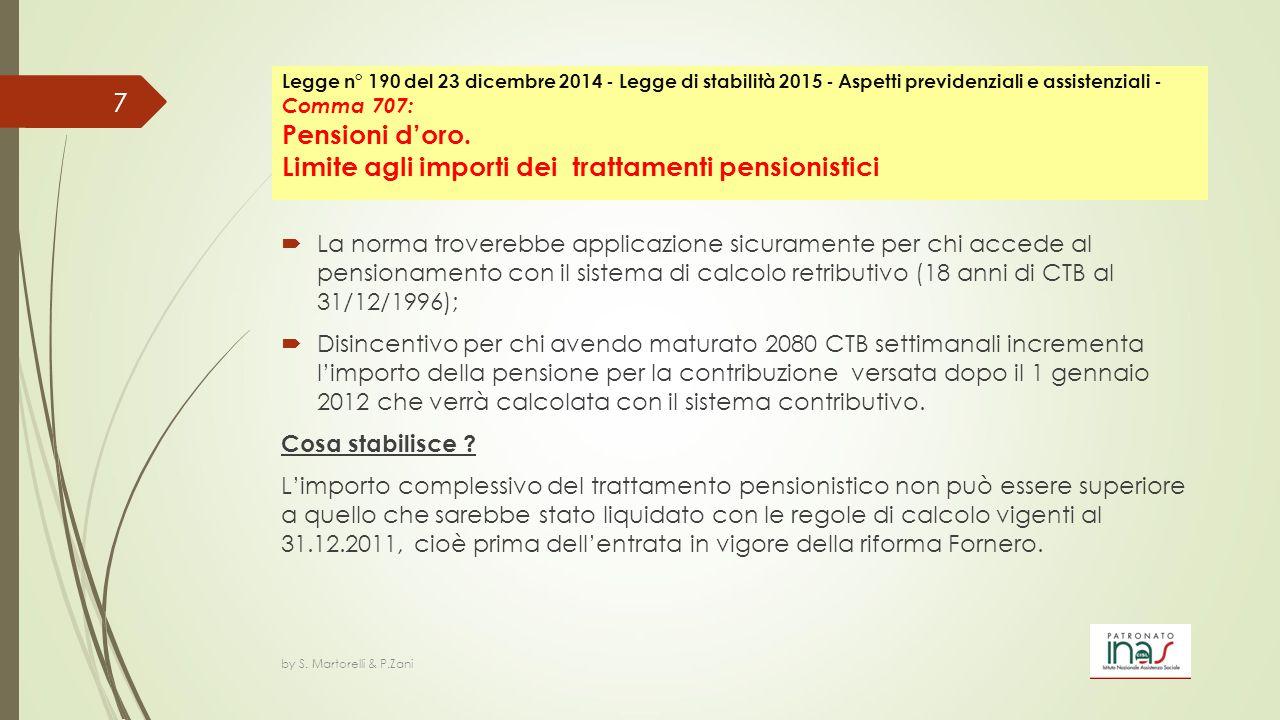Legge n° 190 del 23 dicembre 2014 - Legge di stabilità 2015 - Aspetti previdenziali e assistenziali - Comma 707: Pensioni d'oro. Limite agli importi dei trattamenti pensionistici