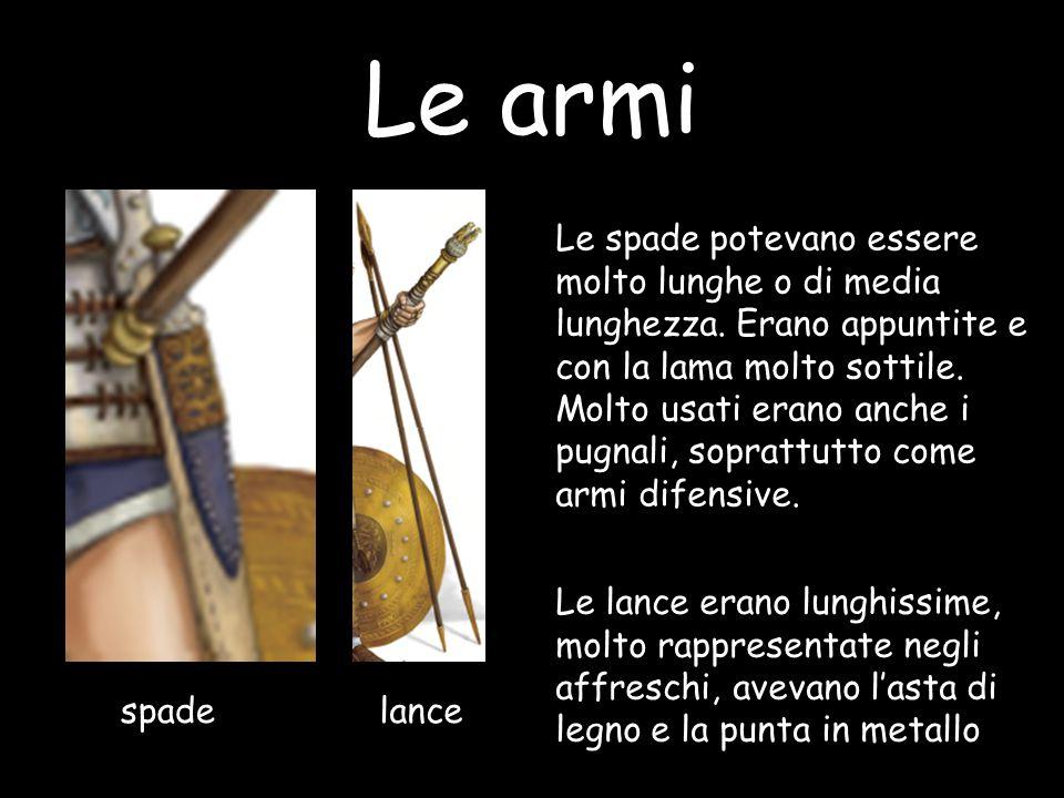 Le armi Le spade potevano essere molto lunghe o di media lunghezza. Erano appuntite e con la lama molto sottile.