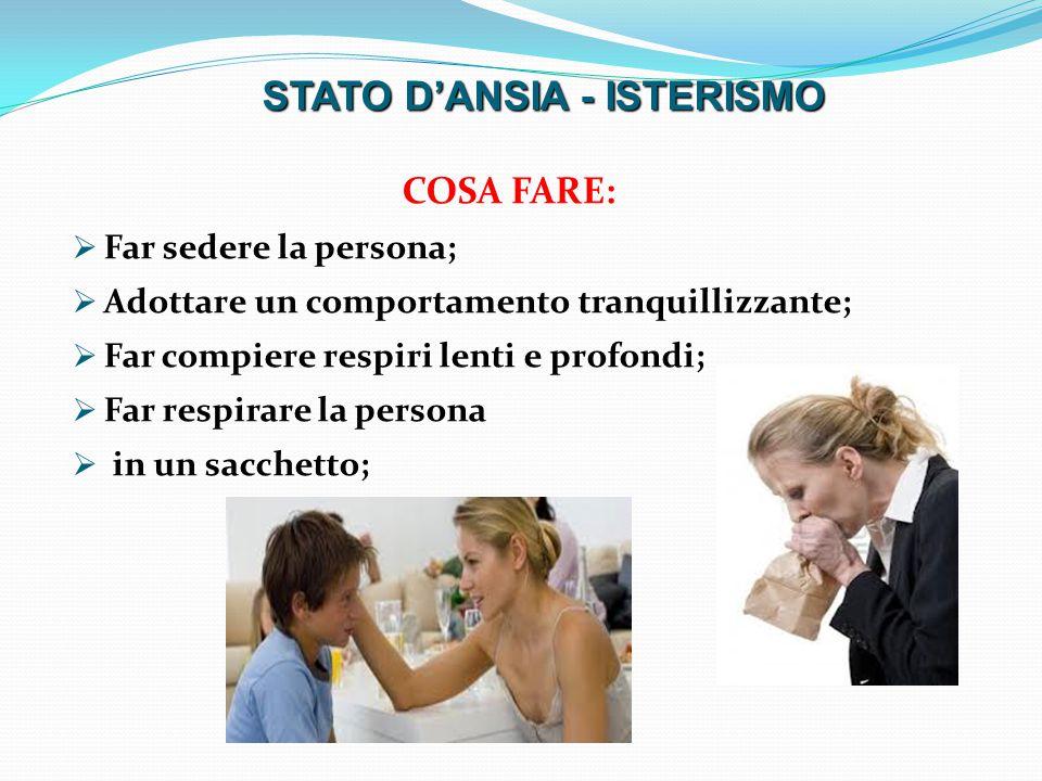 STATO D'ANSIA - ISTERISMO
