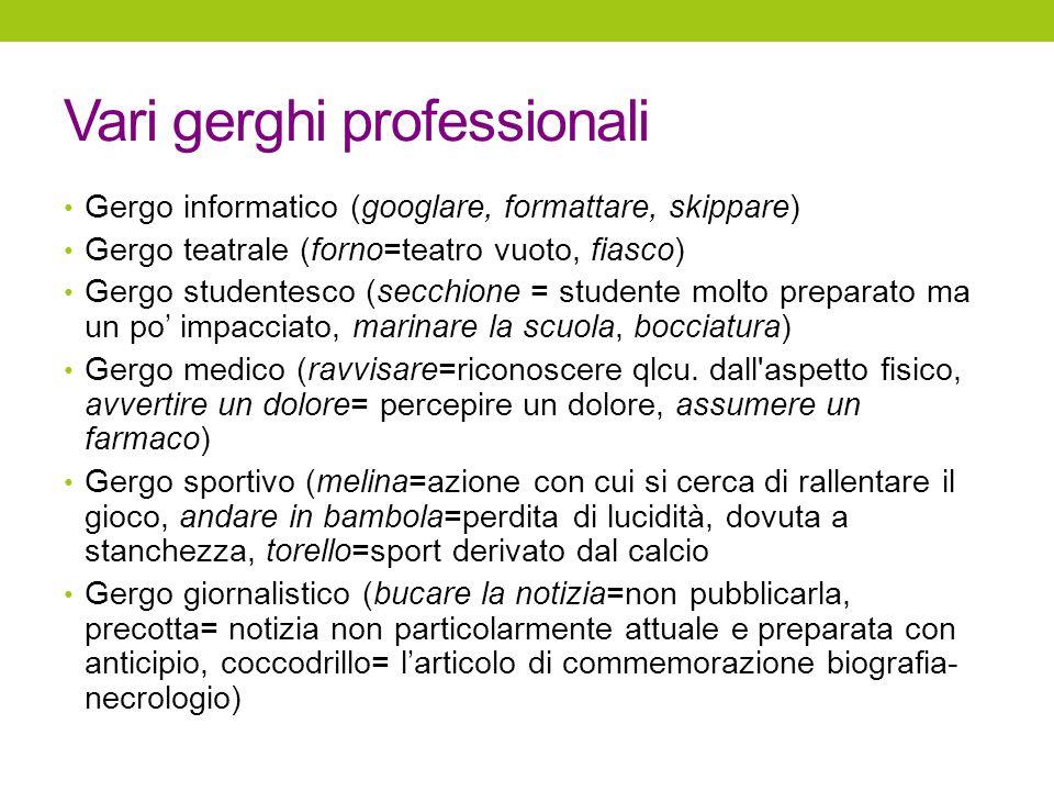 Vari gerghi professionali
