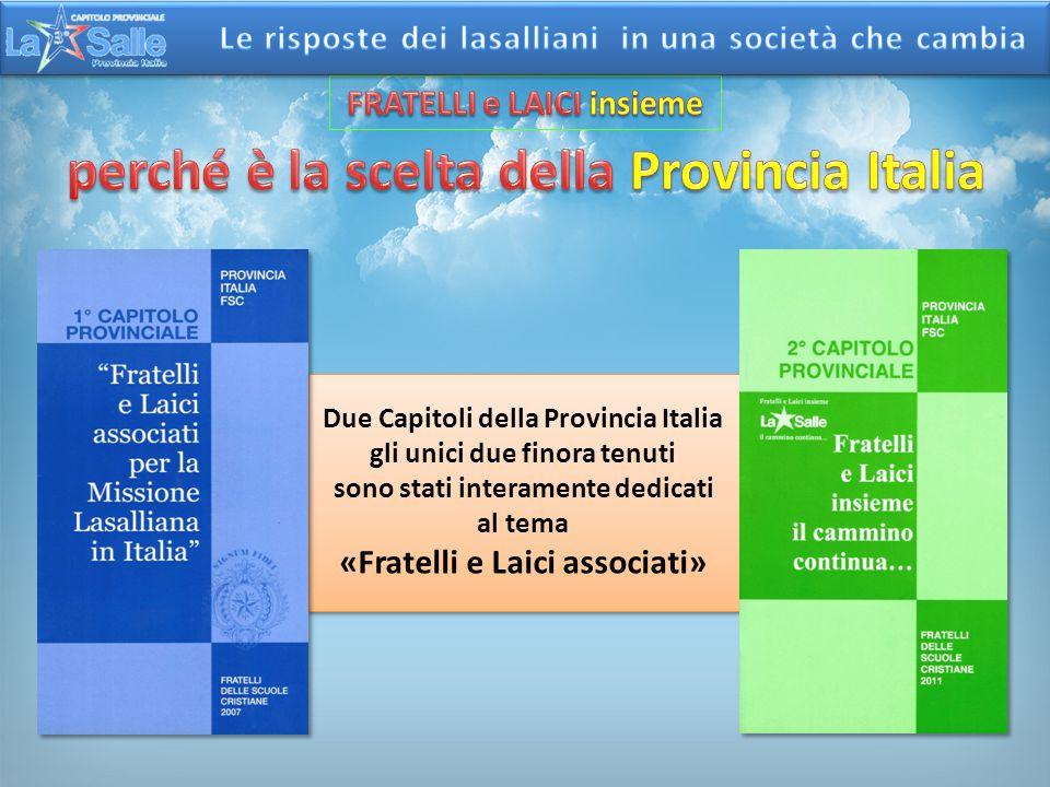 FRATELLI e LAICI insieme perché è la scelta della Provincia Italia