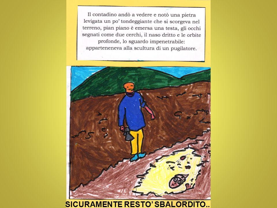 SICURAMENTE RESTO' SBALORDITO..