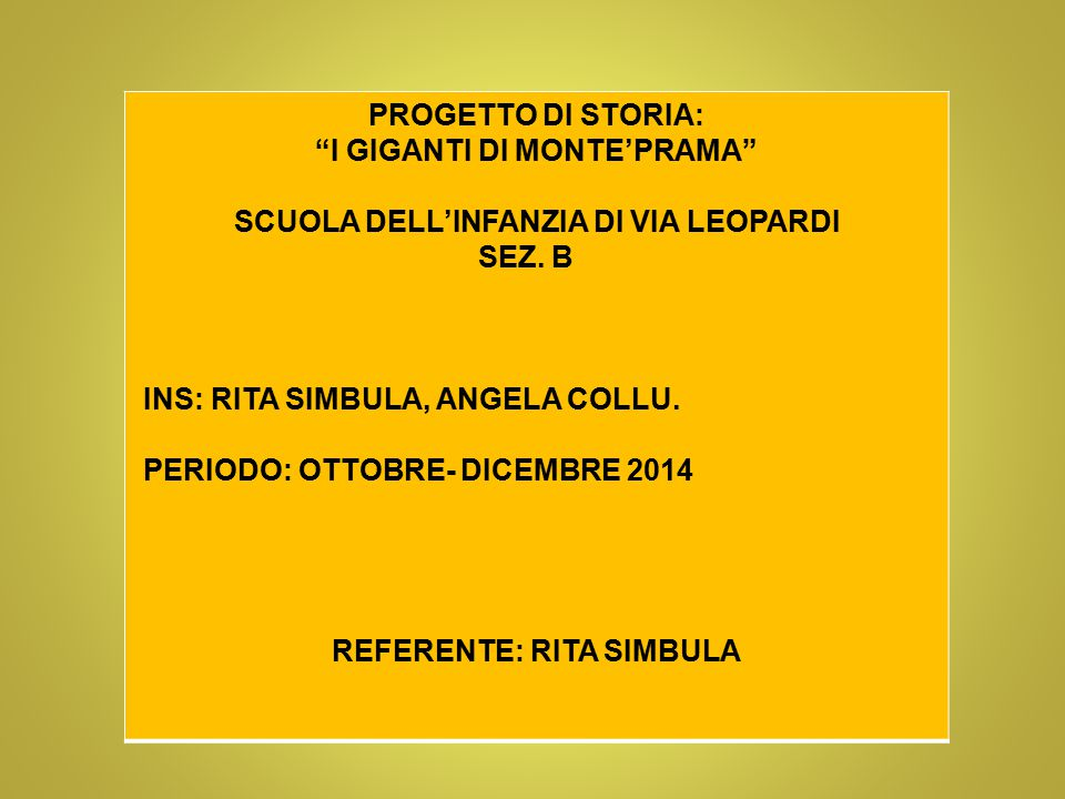 I GIGANTI DI MONTE'PRAMA REFERENTE: RITA SIMBULA