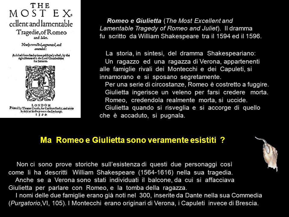 Ma Romeo e Giulietta sono veramente esistiti