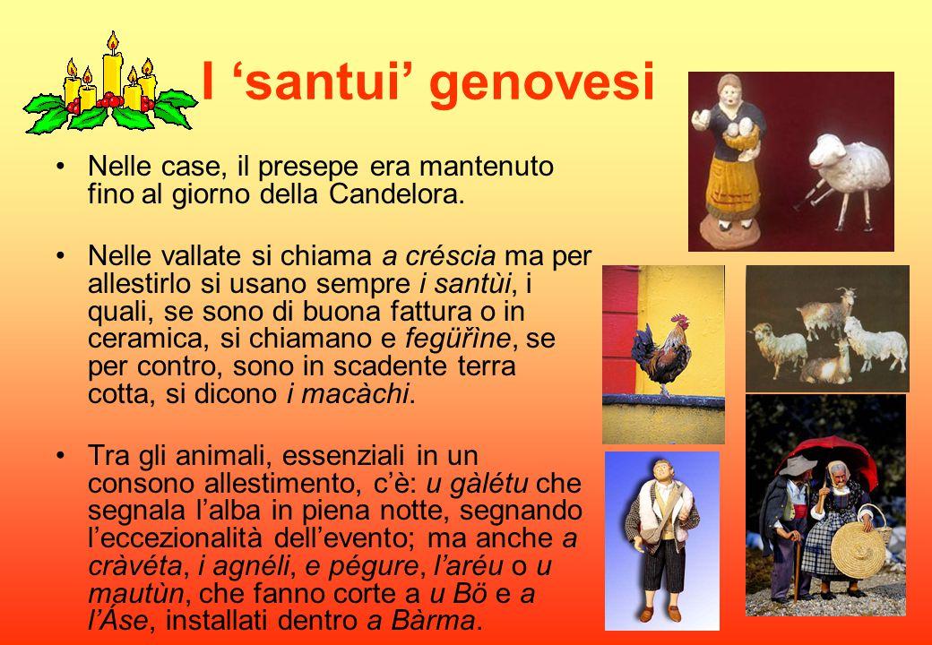I 'santui' genovesi Nelle case, il presepe era mantenuto fino al giorno della Candelora.