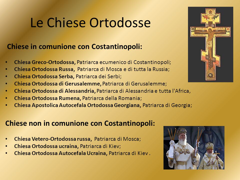 Le Chiese Ortodosse Chiese in comunione con Costantinopoli: