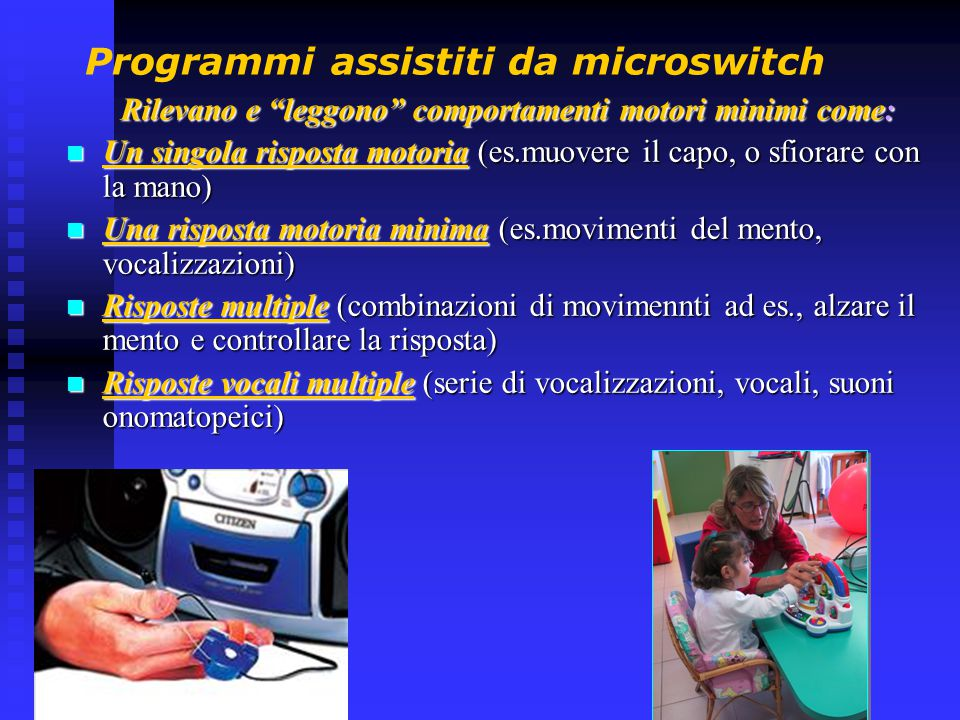 Programmi assistiti da microswitch