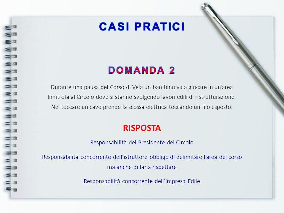 CASI PRATICI DOMANDA 2 RISPOSTA