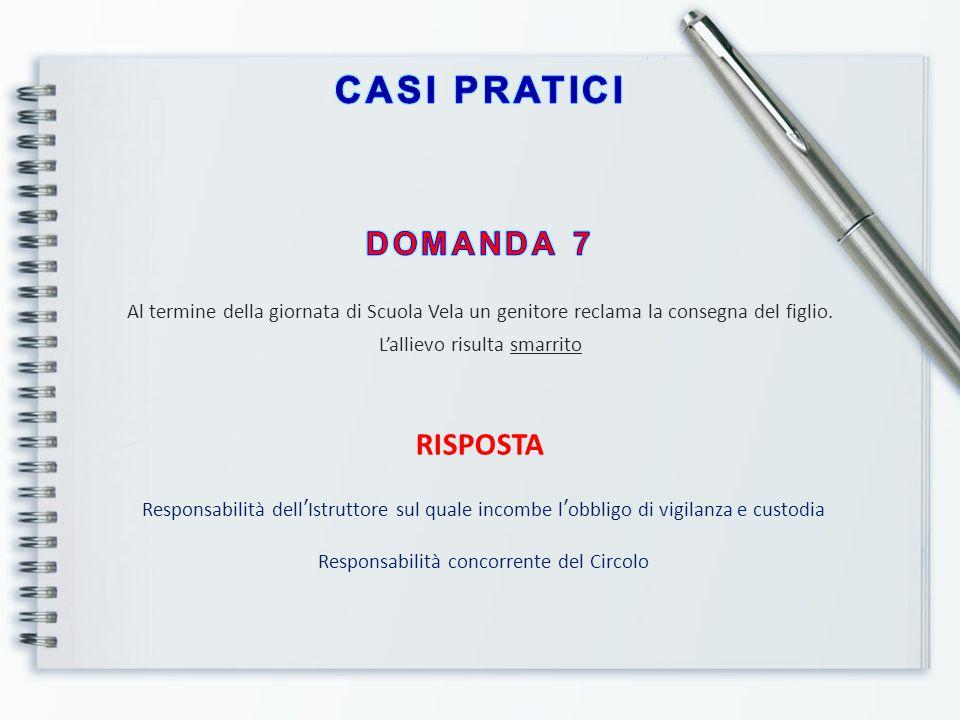 CASI PRATICI DOMANDA 7 RISPOSTA