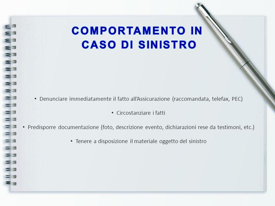 COMPORTAMENTO IN CASO DI SINISTRO