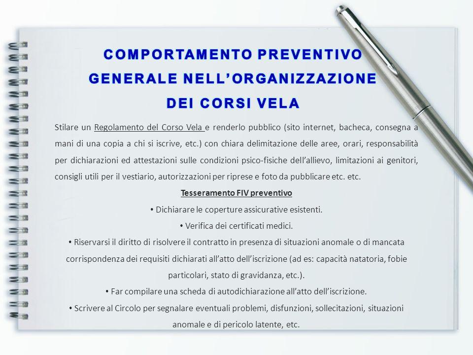 COMPORTAMENTO PREVENTIVO GENERALE NELL'ORGANIZZAZIONE DEI CORSI VELA