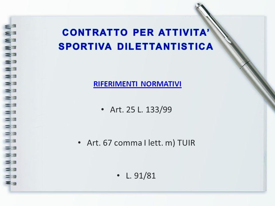 CONTRATTO PER ATTIVITA' SPORTIVA DILETTANTISTICA RIFERIMENTI NORMATIVI