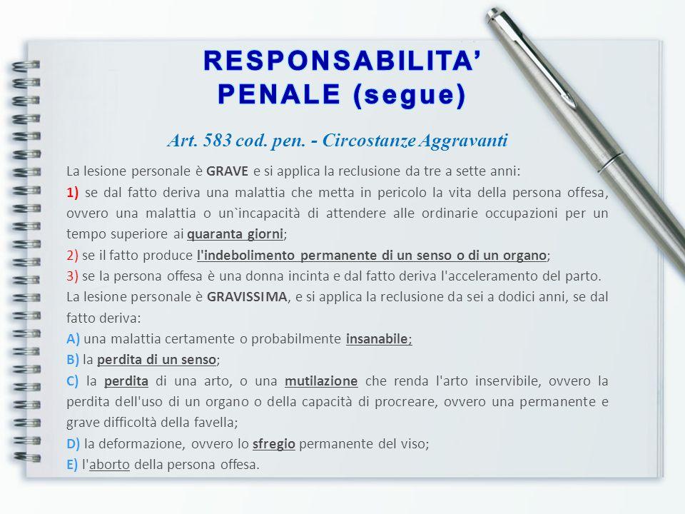 RESPONSABILITA' PENALE (segue)