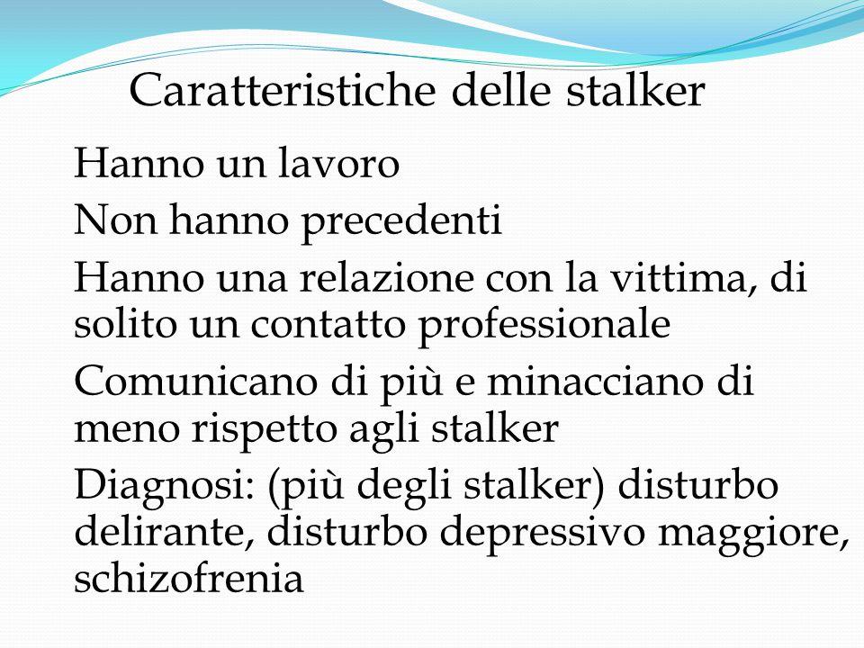 Caratteristiche delle stalker