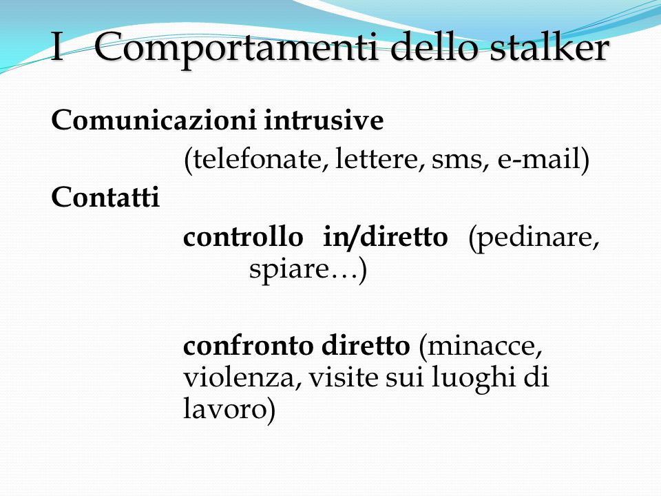 I Comportamenti dello stalker